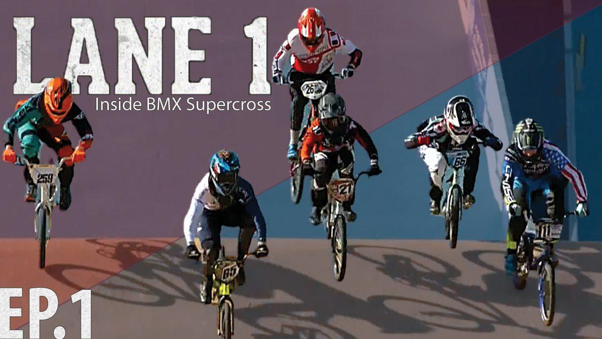 รายการ Lane One Inside BMX Supercross Season 17 | การแข่งขัน ปั่นจักยานวิบาก EP.1