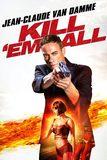 Kill 'Em All ฆ่าให้เกลี้ยง