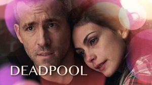 ดรามาขั้นสุด!! ไรอัน เรย์โนลด์ส รักแฟนสาวหมดใจ ในตัวอย่างตัดต่อใหม่ Deadpool
