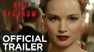 เจนนิเฟอร์ ลอว์เรนซ์ เหมือน Atomic Blonde และ Black Widow ในตัวอย่างล่าสุด Red Sparrow