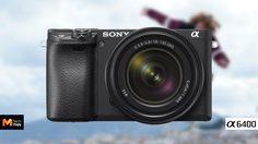 เปิดตัว Sony a6400 มากับระบบโฟกัสเร็วที่สุดในโลก ช่องเสียบไมค์มาแล้ว