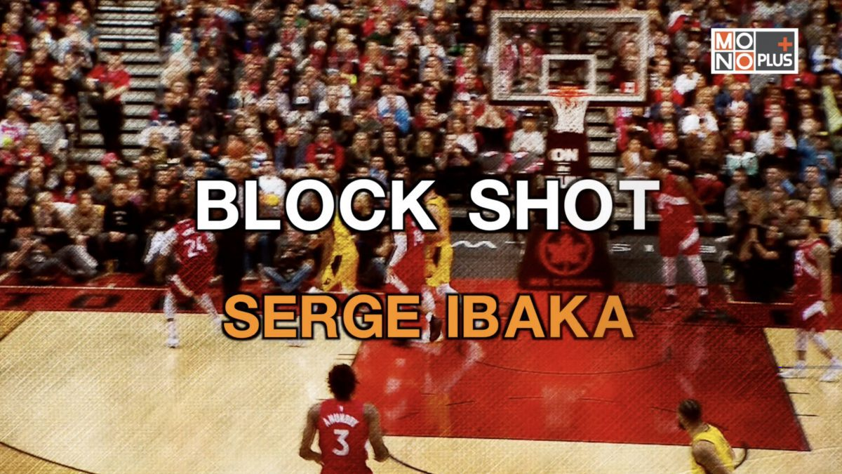 BLOCK SHOT SERGE IBAKA