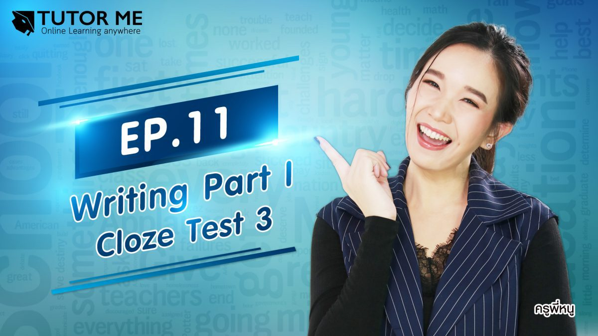 EP 11 Writing Part I Cloze Test 3