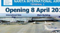 รู้ยัง? สนามบินนาริตะ เปิด Terminal 3 สำหรับสายการบิน Low Cost โดยเฉพาะ เริ่ม 8 เม.ย 58