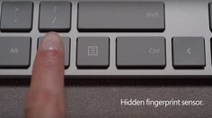 Microsoft เปิดตัว Modern Keybord ใหม่!! มาพร้อมปุ่มสแกนลายนิ้วมือ