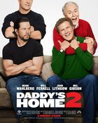 Daddy's Home 2 สงครามป่วน(ตัว)พ่อสุดแสบคูณ 2