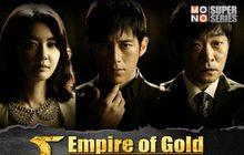 Empire of Gold โคตรคนโค่นอิทธิพลเดือด