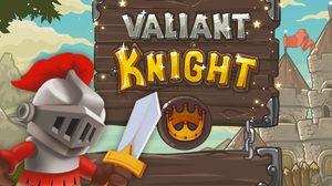เกมส์อัศวิน วาเลียน Valiant Knight