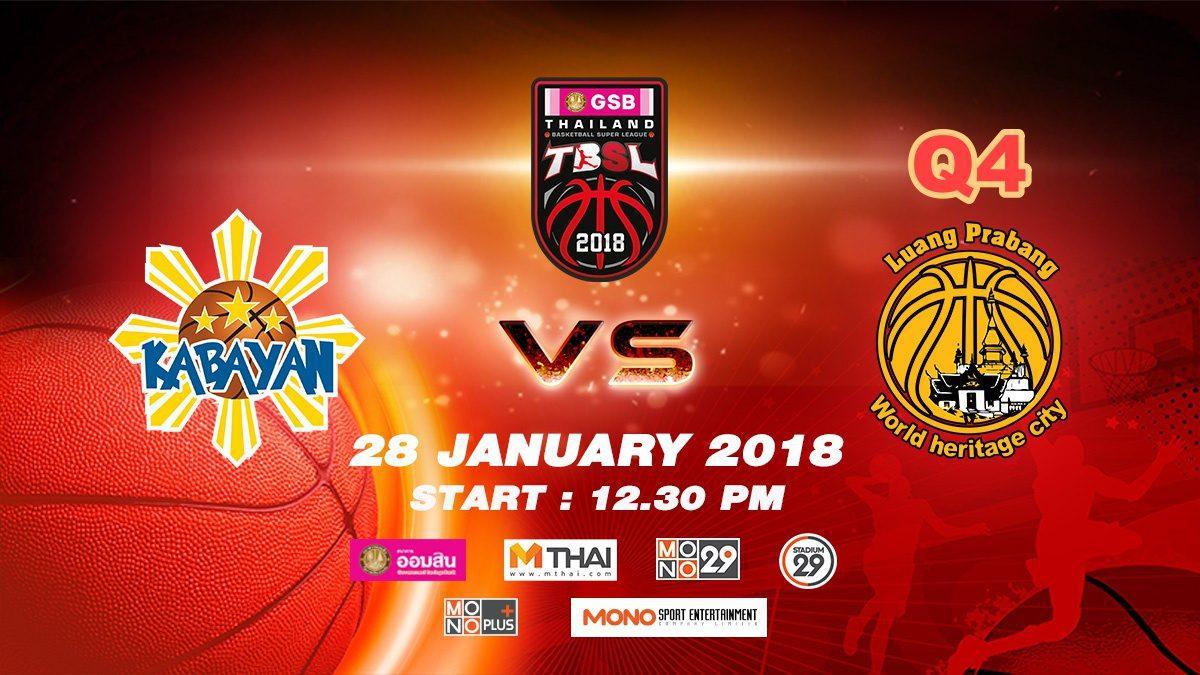 Q4 Kabayan (PHI)  VS  Luang Prabang (LAO)  : GSB TBSL 2018 ( 28 Jan 2018)