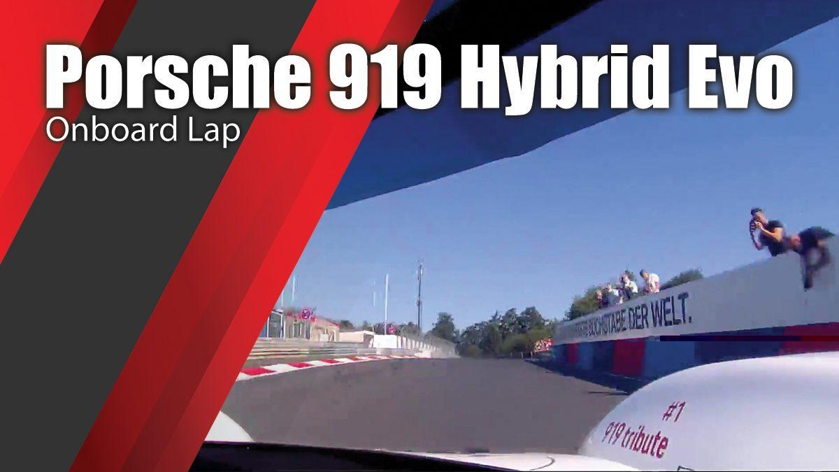 Porsche 919 Hybrid Evo, Onboard Lap