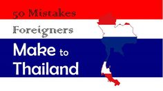 50 Mistakes about Thailand