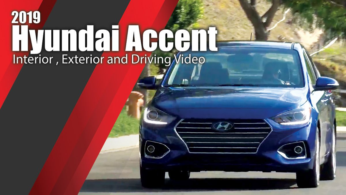 2019 Hyundai Accent - Interior , Exterior and Driving Video