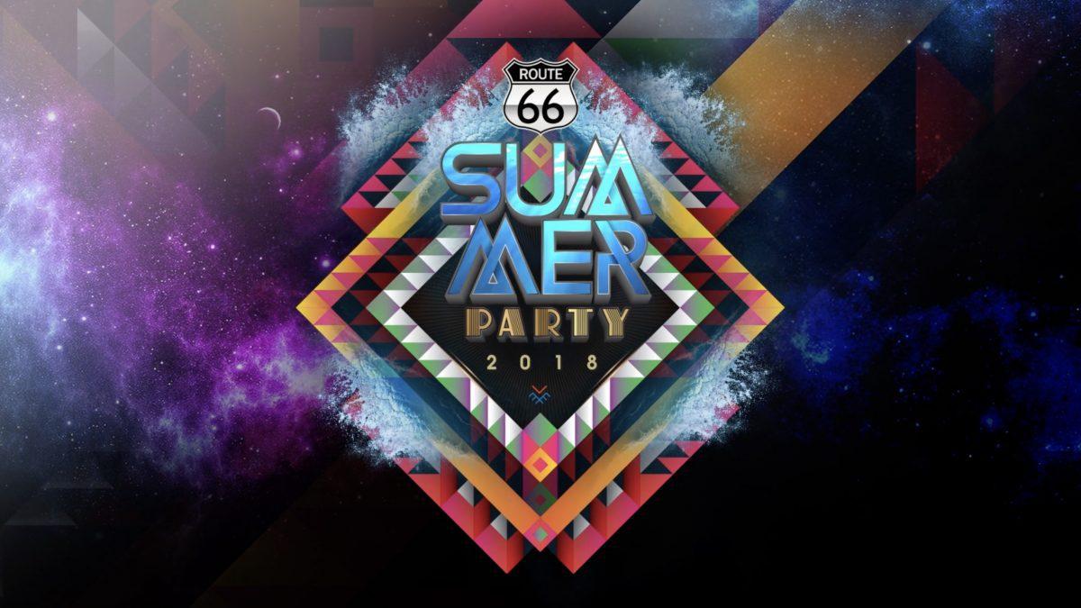 """เทศกาลความมันส์ ที่ทุกคนรอคอย """"Route66 Summer Party 2018"""""""