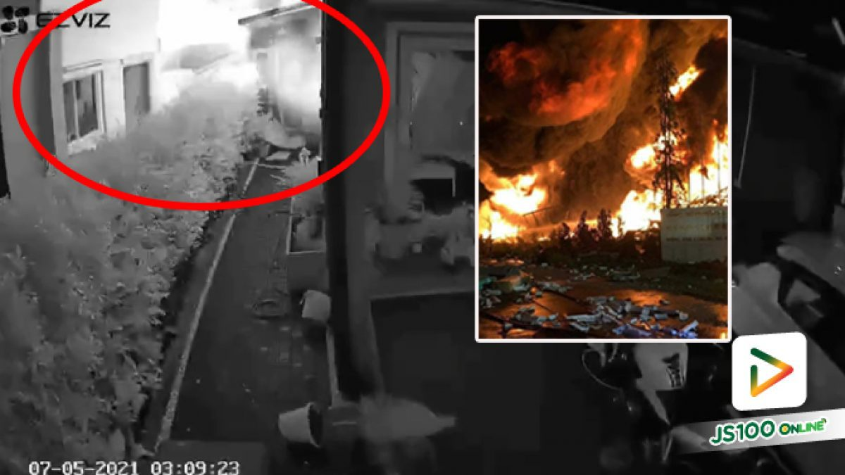 นาทีระเบิดดังสนั่น! ก่อนไฟไหม้โรงงาน ซ.กิ่งแก้ว21 กลางดึก ยังควบคุมไม่ได้ สั่งอพยพด่วน เสี่ยงอันตรายจากเคมี