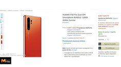 Amazon ในอิตาลีหลุดเปิดเผยราคา Huawei P30 Pro แต่ถูกแคปได้ทัน