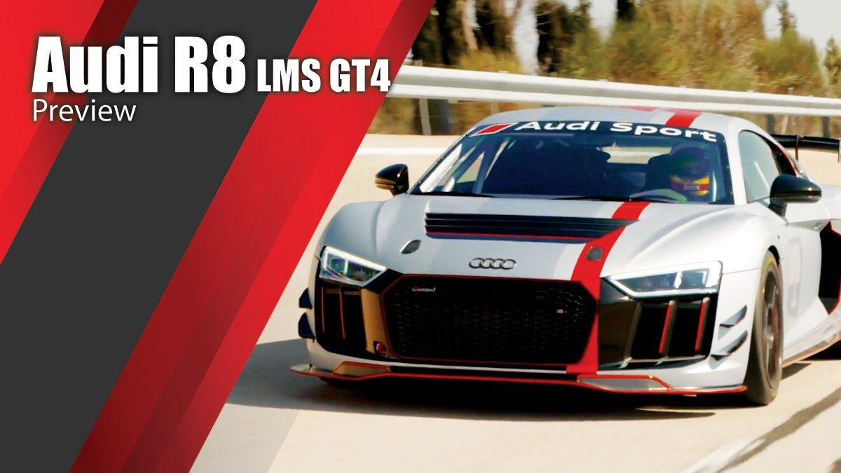 Audi R8 LMS GT4 Preview