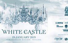 """เตรียมมันส์กับเทศกาลดนตรี """"WHITE CASTLE 2019"""" 19 ม.ค.นี้"""