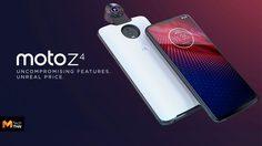 เปิดตัว Moto Z4 รุ่นระดับกลาง CPU Snap 675 รองรับ Moto Mods เพิ่มลูกเล่นได้
