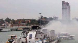 ระทึก! ไฟไหม้เรือนำเที่ยวพัทยา ท่าเรือแหลมบาลีฮาย