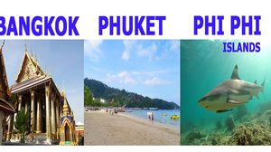7 Day Thailand Trip Suggestion – Bangkok – Phuket – Phi Phi Islands