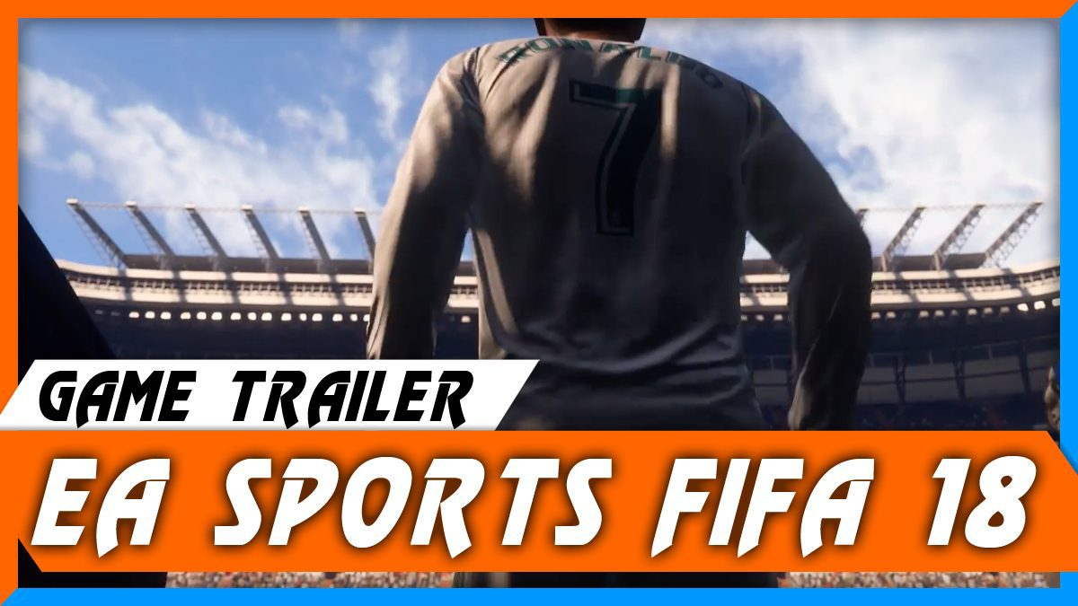 FIFA 18 [ตัวอย่างเกม]