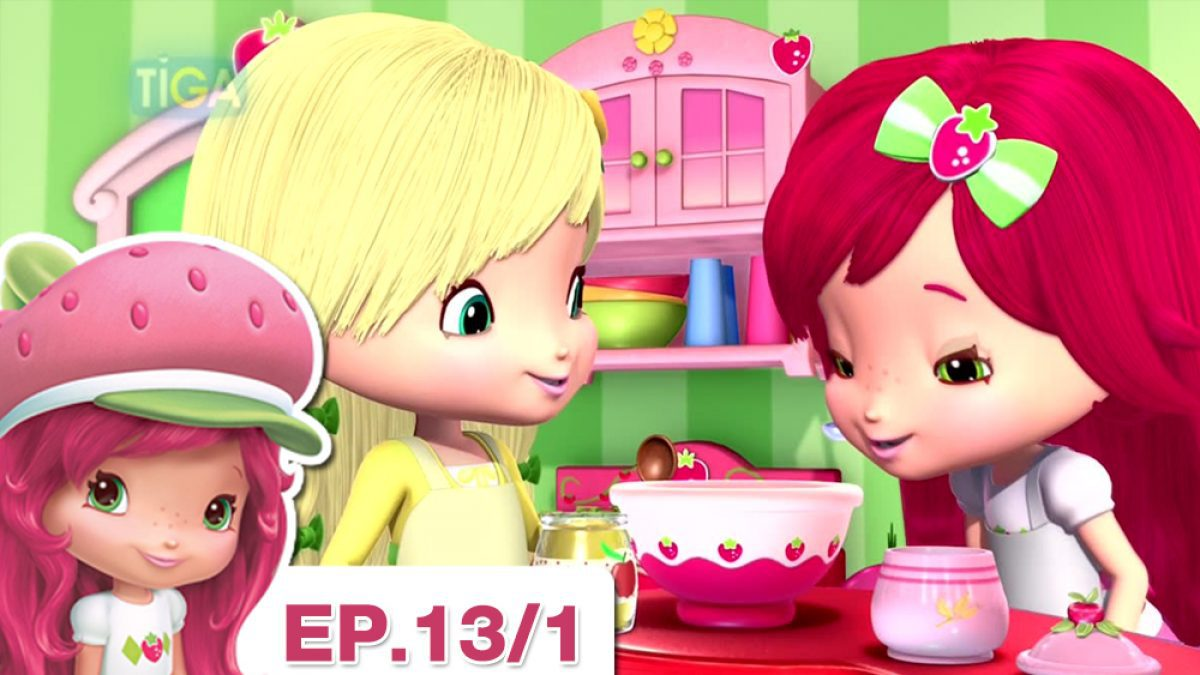 Strawberry Shortcake EP.13/1