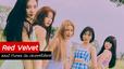 ซัมเมอร์ควีน Red Velvet ส่ง 'Umpah Umpah' ครองแชมป์ iTunes ทั่วโลก!