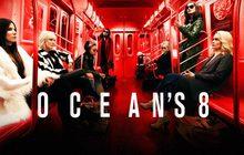 Ocean's 8 โอเชียน 8