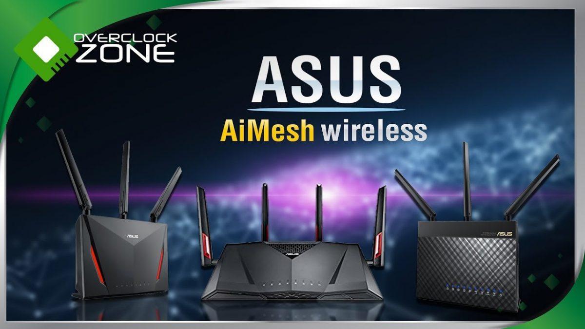 ขยายสัญญาณ Wi-Fi ให้เต็มทั้งบ้าน ด้วย ASUS AiMesh