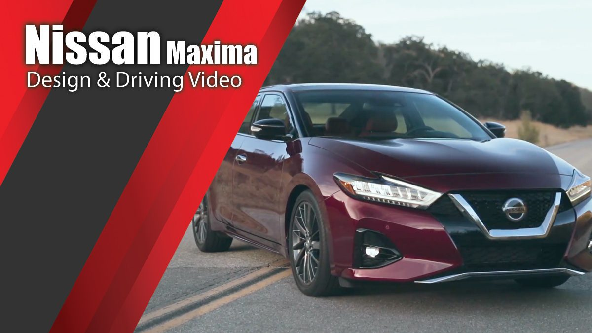 2019 Nissan Maxima - Design & Driving Video