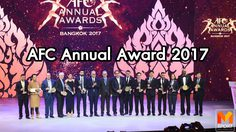 คริบิน ควง เคอร์ รับรางวัลผู้เล่นยอดเยี่ยมแห่งปี งาน AFC Annual Award Bangkok 2017