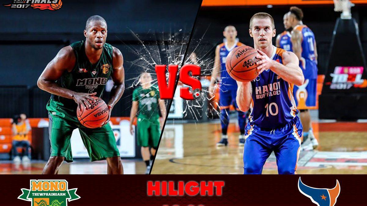 Highlight GSB TBSL2017 Semi-Finals (Game1) Mono Thew VS Hanoi Buffaloes (Vietnam) 18/03/60