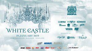 เตรียมแดนซ์รับต้นปี! ในเทศกาลดนตรี White Castle Present : Disciple Live in Bangkok
