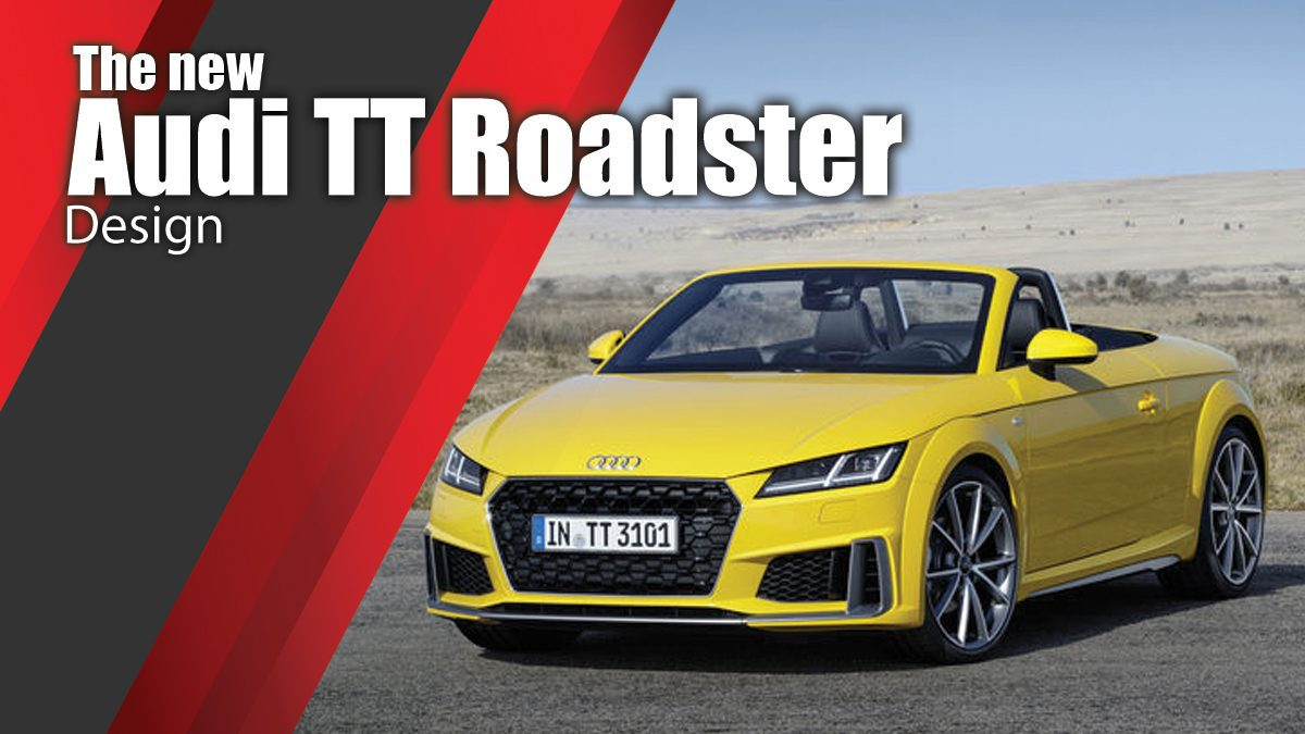 The new Audi TT Roadster Design