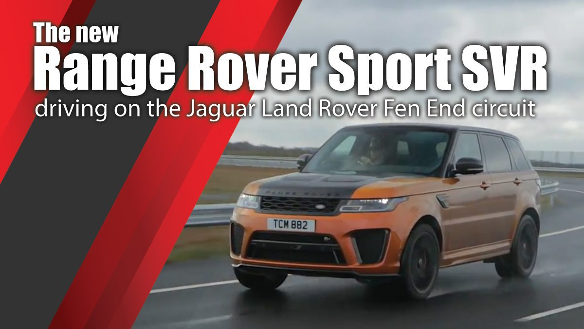 The new Range Rover Sport SVR driving on the Jaguar Land Rover Fen End circuit