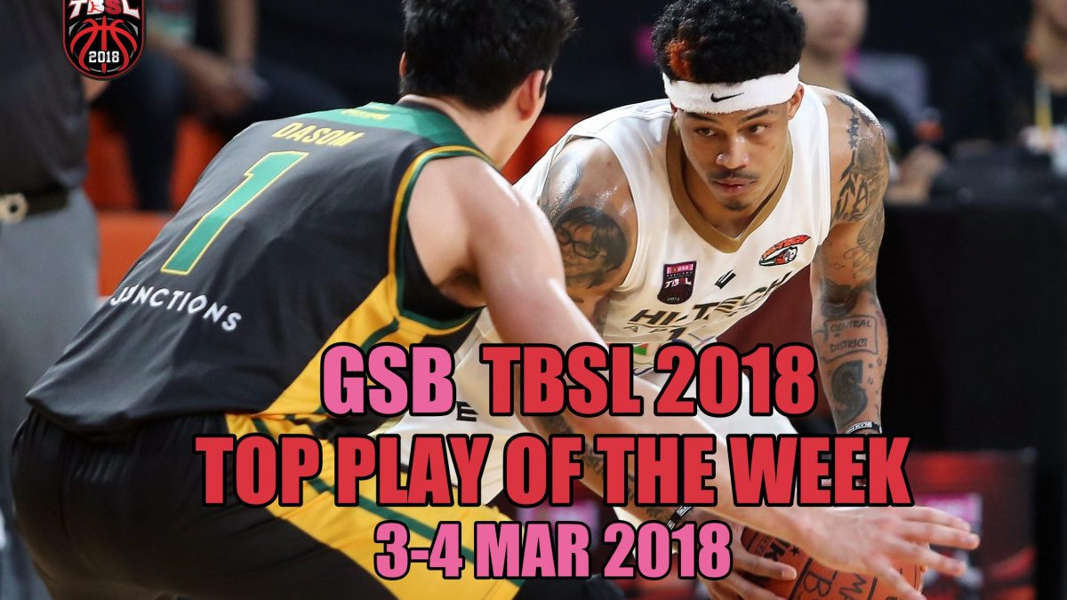 TOP PLAY OF THE Week (3-4 Mar 18)