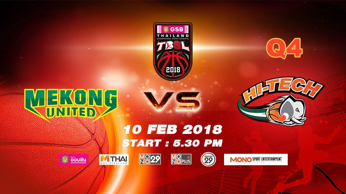 Q4 Mekong Utd. VS Hi-Tech (THA) : GSB TBSL 2018 ( 10 Feb 2018)