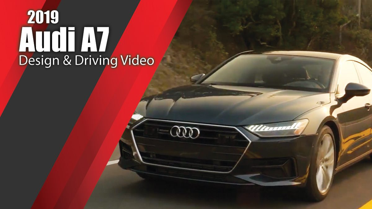 2019 Audi A7 - Design & Driving Video