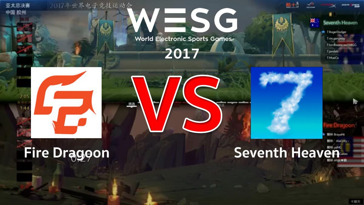 [DOTA2] WESG APAC [Quarter Final] Fire Dragoon VS Sevent Heaven (G1)
