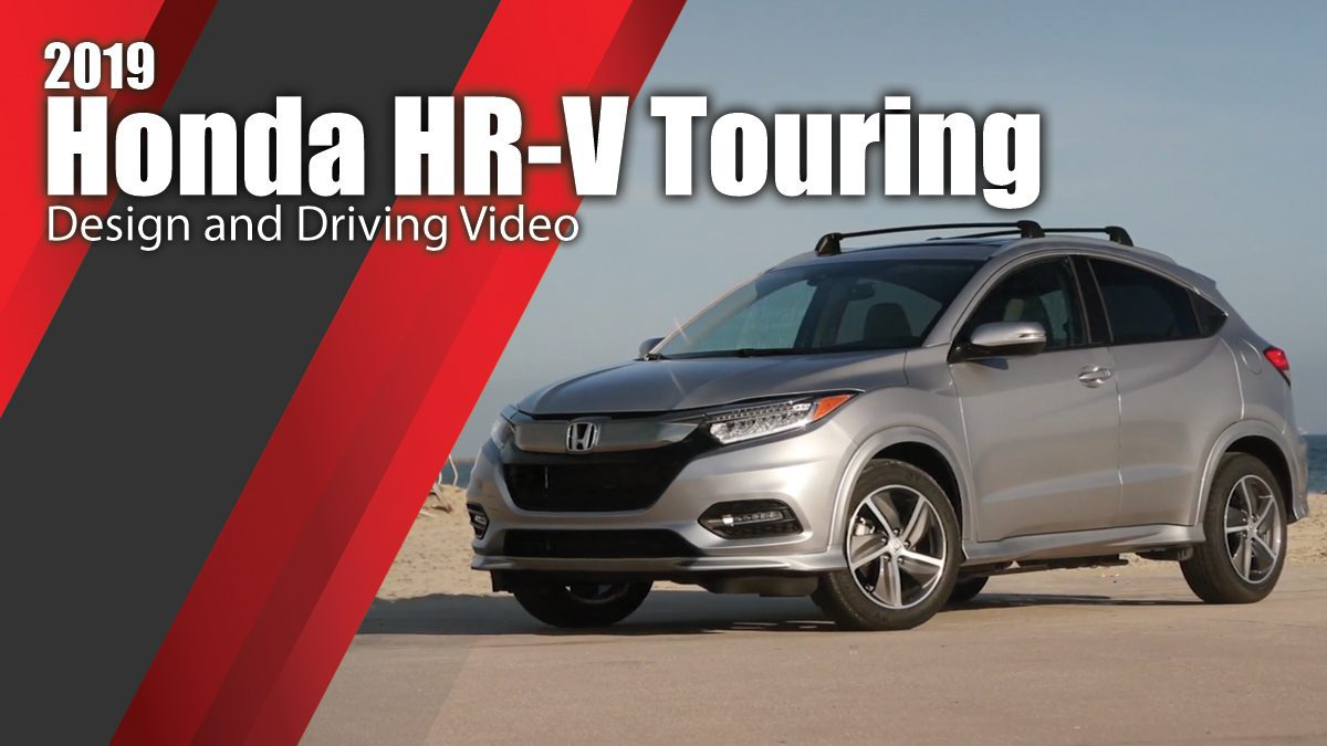 2019 Honda HR-V Touring - Design and Driving Video