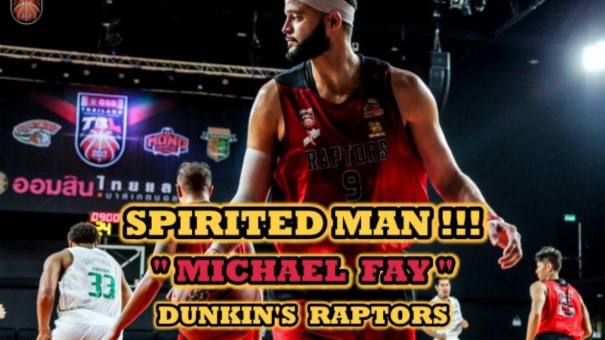 "SPIRITED MAN.... ""MICHAEL FAY"""