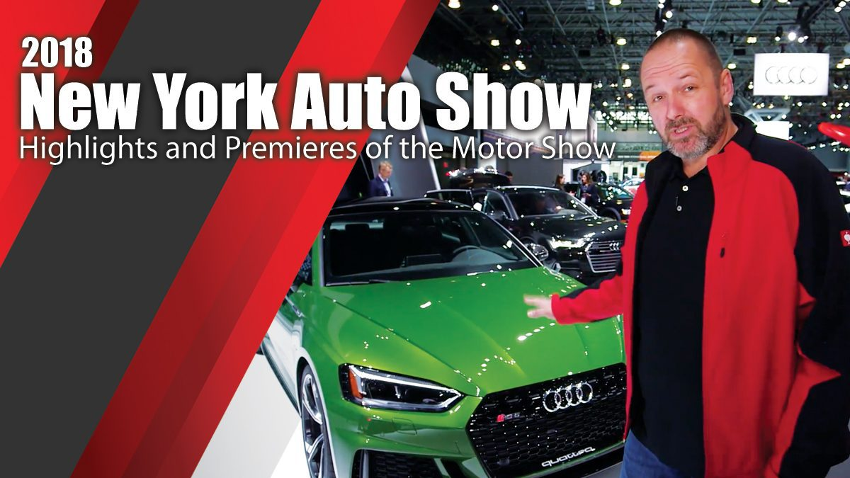2018 New York Auto Show - Highlights and Premieres of the Motor Show