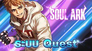 วิธีเล่น Soul Ark เรียนรู้ระบบ Quest และระบบ Achievement