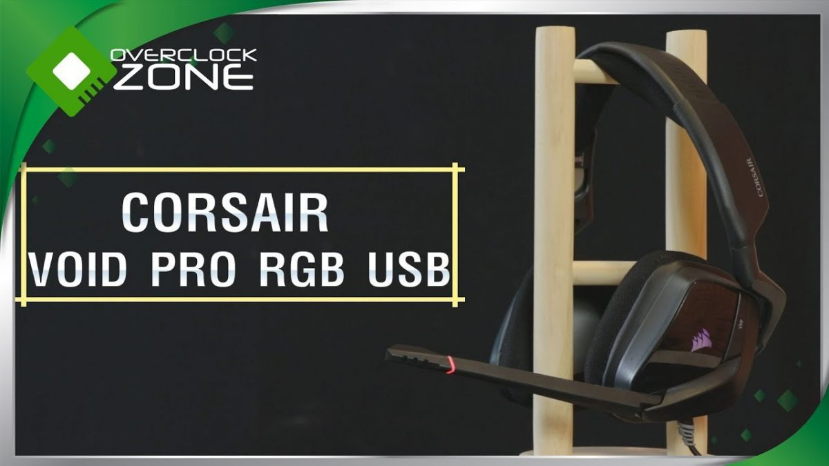 รีวิว CORSAIR VOID PRO RGB : USB Gaming Headset