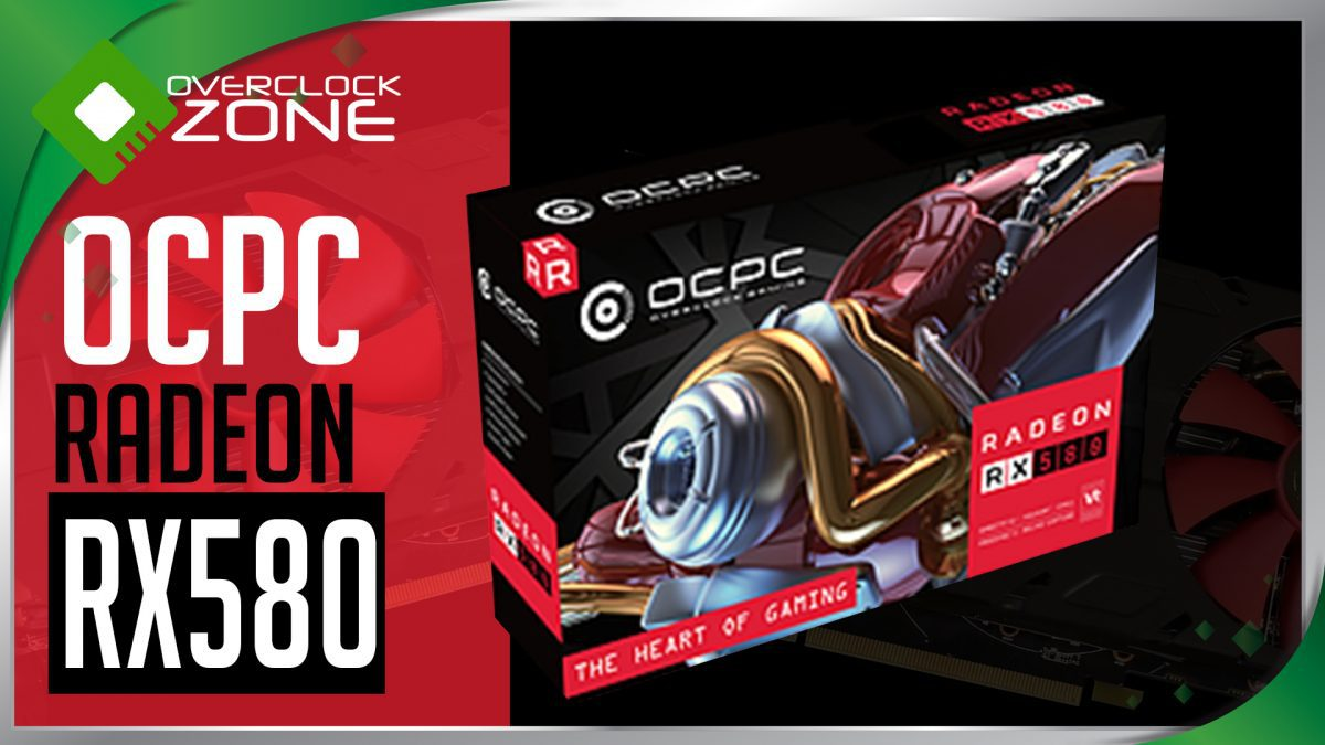 รีวิว OCPC Radeon RX580 4GB : Graphic Card
