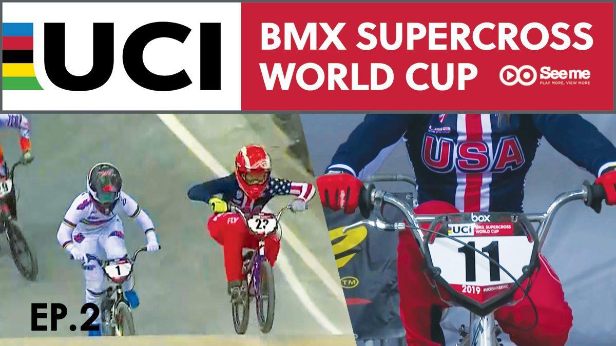 รายการ UCI BMX Supercross World Cup Series 2018 | การแข่งขันปั่นจักรยาน EP.2 [FULL]