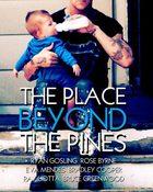 The Place Beyond the Pines พลิกชะตาท้าหัวใจระห่ำ