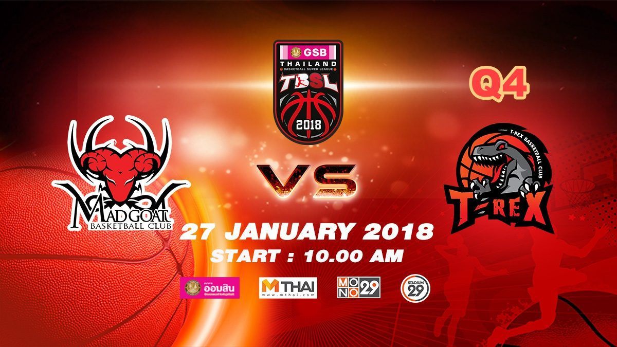 Q4 Madgoat (THA)  VS  T-Rex (THA)  : GSB TBSL 2018 ( 27 Jan 2018)