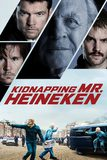 Kidnapping Mr. Heineken เรียกค่าไถ่ มิสเตอร์ไฮเนเก้น