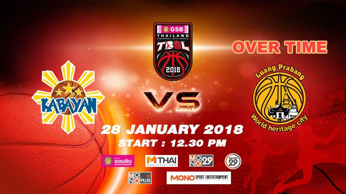 OT Kabayan (PHI)  VS  Luang Prabang (LAO)  : GSB TBSL 2018 ( 28 Jan 2018)